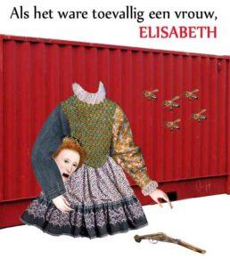 Als het ware toevallig een vrouw, Elisabeth