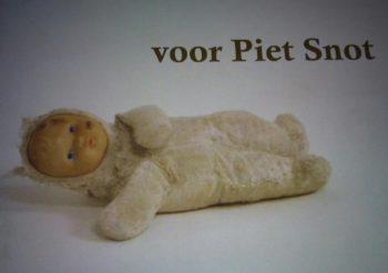Voor Piet Snot